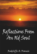 Reflections From An Old Soul
