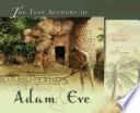 The True Account Of Adam Eve