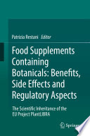 Food Supplements Containing Botanicals  Benefits  Side Effects and Regulatory Aspects Book