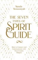 The Seven Types of Spirit Guide