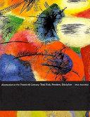 Abstraction in the Twentieth Century