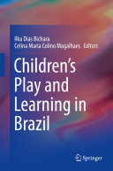 Children s Play and Learning in Brazil