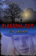 Bleeding Out: A Wim Tierman Novel ebook