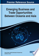 Emerging Business and Trade Opportunities Between Oceania and Asia Book