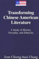 Transforming Chinese American Literature Book