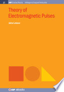 Theory of Electromagnetic Pulses