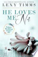 Read Online He Loves Me Not For Free