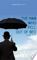 The Man Who Fell Out of Bed