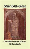 Otzar Eden Ganuz   Concealed Treasure of Eden   Tome 2 Of 4 Book