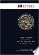 The De Wit Collection of Medieval Coins   1000 Years of European Coinage