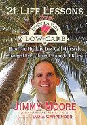 21 Life Lessons from Livin' La Vida Low-Carb