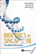 Bioethics In Singapore Book PDF
