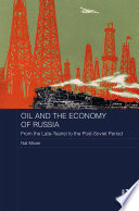 Oil and the Economy of Russia  : From the Late-Tsarist to the Post-Soviet Period