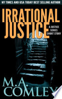 Irrational Justice  : A Justice short story