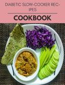 Diabetic Slow-cooker Recipes Cookbook
