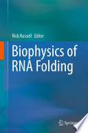 Biophysics of RNA Folding Book