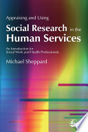 Appraising and Using Social Research in the Human Services