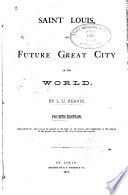 Saint Louis The Future Great City Of The World Book PDF