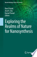Exploring the Realms of Nature for Nanosynthesis Book