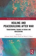 Healing and Peacebuilding after War