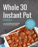 Whole 30 Instant Pot Cookbook