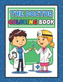 The Doctor Coloring Book Book