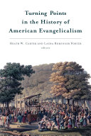 Turning Points in the History of American Evangelicalism