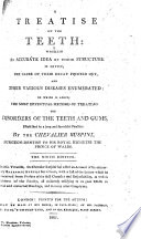 A Treatise on the Teeth     The fourth edition