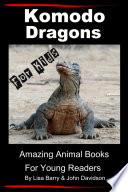 Read Online Komodo Dragons For Kids - Amazing Animal Books for Young Readers For Free