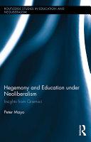 Hegemony and Education Under Neoliberalism Pdf/ePub eBook