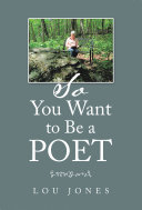 So You Want to Be a Poet