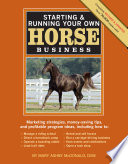 Starting   Running Your Own Horse Business  2nd Edition