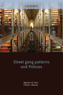 street gang patterns and policies maxson cheryl l klein malcolm w