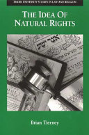 The Idea of Natural Rights: Studies on Natural Rights, Natural Law, ...