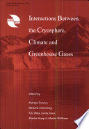 Interactions Between The Cryosphere Climate And Greenhouse Gases