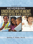 Reversing Underachievement Among Gifted Black Students  2nd Ed