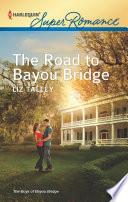 The Road to Bayou Bridge