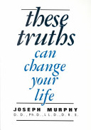 These Truths Can Change Your Life
