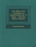 The Bible Text Cyclopedia