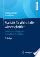 Statistik für Wirtschaftswissenschaftler  : Ein Lehr- und Übungsbuch für das Bachelor-Studium