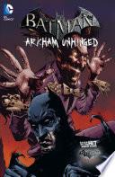 Batman  Arkham Unhinged Vol  3
