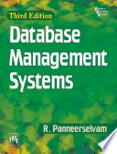 """""""DATABASE MANAGEMENT SYSTEMS"""" by PANNEERSELVAM, R."""