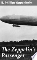 Read Online The Zeppelin's Passenger For Free