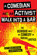 A Comedian and an Activist Walk into a Bar