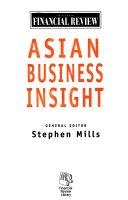 The Australian Financial Review Asian Business Insight