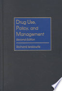 Drug Use  Policy  and Management Book