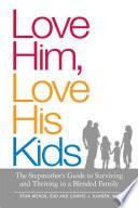 Love Him  Love His Kids
