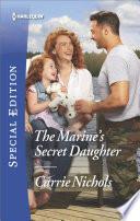 The Marine s Secret Daughter Book