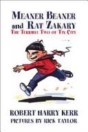 Meaner Beaner and Rat Zakary