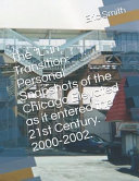 The L in Transition  Personal Snapshots of the Chicago Elevated as It Entered the 21st Century  2000 2002